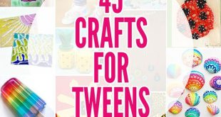 45 Fabulously Fun Summer Crafts for Tweens: Ideas for 8-12 Year Olds