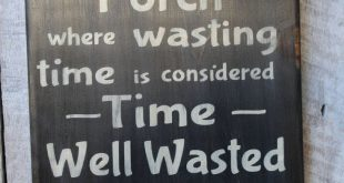 Welcome to the Porch Where Wasting Time Is Considered Time Well Wasted Getting Wasted Wood Sign Porch Decor Outdoor Decor Boho Summer Decor